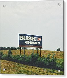 Bush Cheney 2011 Acrylic Print by Dylan Murphy