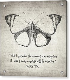 Butterfly Quote - The Little Prince Acrylic Print by Taylan Apukovska