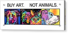 Buy Art Not Animals Acrylic Print by Dean Russo