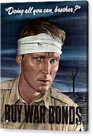 Buy War Bonds Acrylic Print by War Is Hell Store
