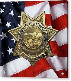 California Highway Patrol  -  C H P  Police Officer Badge Over American Flag Acrylic Print