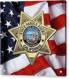 California State Parole Agent Badge Over American Flag Acrylic Print by Serge Averbukh