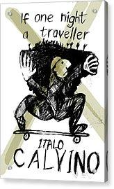 Calvino Traveller Poster  Acrylic Print