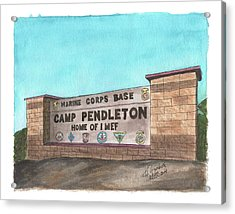 Camp Pendleton Welcome Acrylic Print