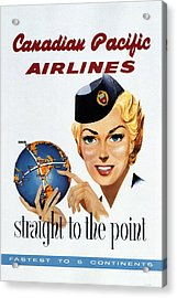 Canadian Pacific Airlines - Straight To The Point - Retro Travel Poster - Vintage Poster Acrylic Print