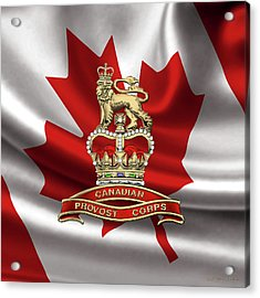 Canadian Provost Corps - C Pro C Badge Over Canadian Flag Acrylic Print by Serge Averbukh