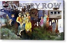 Cannery Row Acrylic Print by Will Bullas