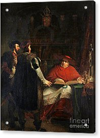 Cardinal Wolsey Refusing To Deliver Acrylic Print by MotionAge Designs