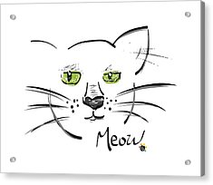Cat Meow Acrylic Print