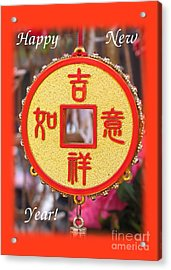 Celebrate The Chinese New Year Greeting Card Acrylic Print