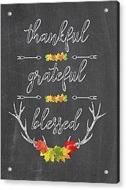 Acrylic Print featuring the digital art Chalkboard Handwriting Thankful Grateful Blessed Fall Thanksgiving by Georgeta Blanaru