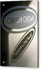 Chandi Chowk Acrylic Print by Jez C Self