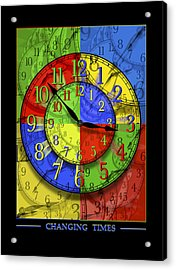 Changing Times Acrylic Print by Mike McGlothlen