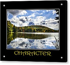 Character Inspirational Motivational Poster Art Acrylic Print by Christina Rollo