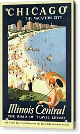 Chicago The Vacation City - Vintage Poster Restored Acrylic Print
