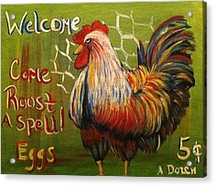 Chicken Welcome Sign 4 Acrylic Print by Belinda Lawson