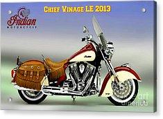 Chief Vintage Le 2013 Acrylic Print