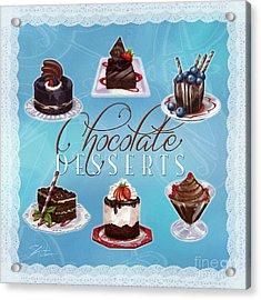Chocolate Desserts Acrylic Print