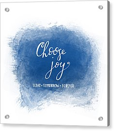 Choose Joy Acrylic Print