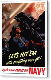 Choose The Navy -- Ww2 Acrylic Print by War Is Hell Store