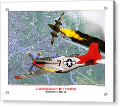 Chronicles Of The Airmen - Mission To Berlin Acrylic Print by Jerry Taliaferro