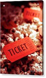 Cinema Ticket On Snackbar Food Acrylic Print by Jorgo Photography - Wall Art Gallery