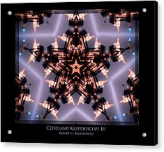 Cleveland Kaleidoscope IIi Acrylic Print by Kenneth Krolikowski