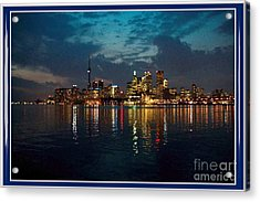 Cn  Tower And Toronto Down Town Water Front Beauty At Night Full Blast Photo Acrylic Print