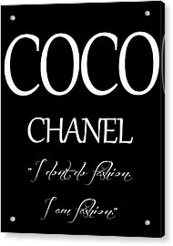 Coco Chanel Quote Acrylic Print by Dan Sproul