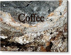 Coffee Edit 2 Brown Letters Acrylic Print