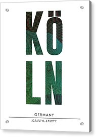 Cologne, Germany - City Name Typography - Minimalist City Posters Acrylic Print