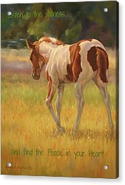 Color Foal And Quote Acrylic Print by Kathleen Hill