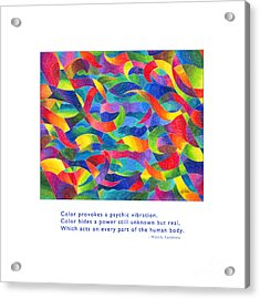 Acrylic Print featuring the drawing Color Provokes Psychic Vibration by Kristen Fox