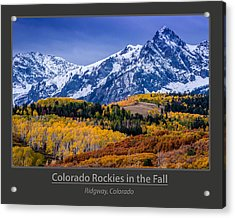Colorado Rockies In The Fall - Ridgway Acrylic Print by Gary Whitton