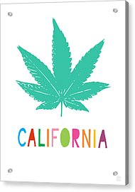 Colorful California Cannabis- Art By Linda Woods Acrylic Print
