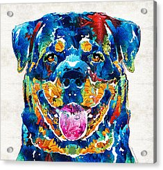Colorful Rottie Art - Rottweiler By Sharon Cummings Acrylic Print