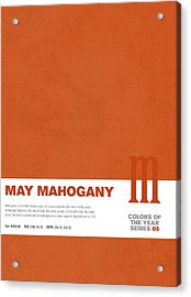 Colors Of The Year Series 05 Graphic Design May Mahogany Acrylic Print by Design Turnpike