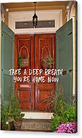 Come On In Quote Acrylic Print by JAMART Photography