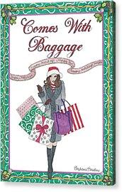 Comes With Baggage - Holiday Acrylic Print