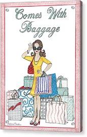 Comes With Baggage Acrylic Print