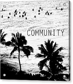 Community. Acrylic Print