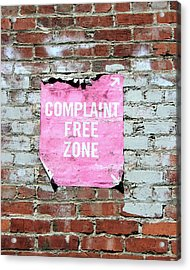 Complaint Free Zone- Fine Art Photo By Linda Woods Acrylic Print