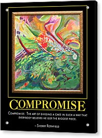 Compromise Acrylic Print