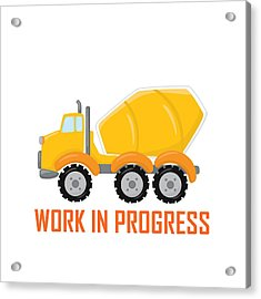 Construction Zone - Concrete Truck Work In Progress Gifts - White Background Acrylic Print