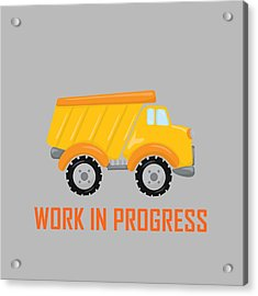 Construction Zone - Dump Truck Work In Progress Gifts - Grey Background Acrylic Print