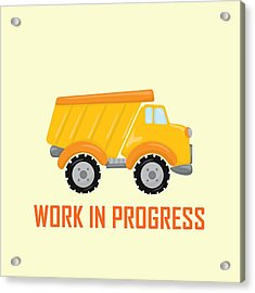 Construction Zone - Dump Truck Work In Progress Gifts - Yellow Background Acrylic Print