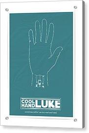 Cool Hand Luke Acrylic Print