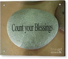 Count Your Blessings Acrylic Print by Deborah Finley