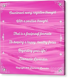 Counteract Every Negative Thought Acrylic Print