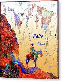 Cowboy Hello - Vintage Cowboy And Western Illustration Acrylic Print by Rayanda Arts